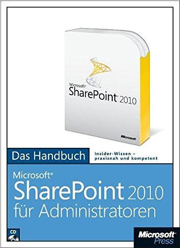 Microsoft SharePoint 2010 für Administratoren - Das Handbuch, m. CD-ROM