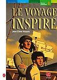 Le Voyage inspiré - Hachette - 18/09/2002