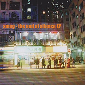 the end of silence EP