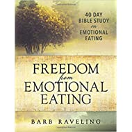 [0980224349] [9780980224344] Freedom from Emotional Eating: A Weight Loss Bible Study 3rd Edition-Paperback