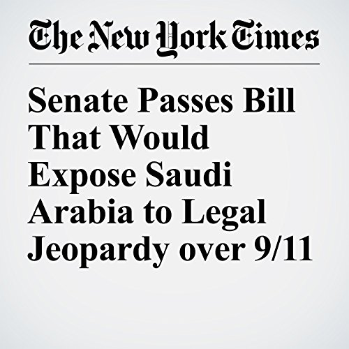 Senate Passes Bill That Would Expose Saudi Arabia to Legal Jeopardy over 9/11 cover art