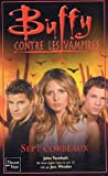 Buffy contre les vampires, Tome 45 - Sept corbeaux