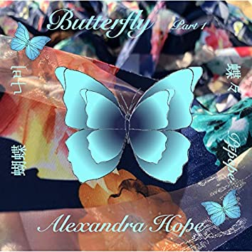 Butterfly: Part 1