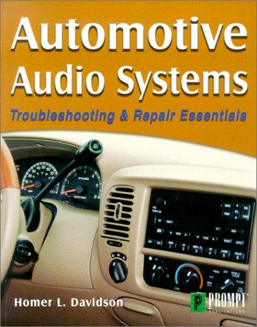 Automotive Audio Systems: Troubleshooting & Repair Essentials
