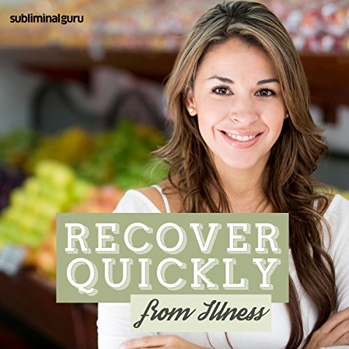 Recover Quickly from Illness audiobook cover art