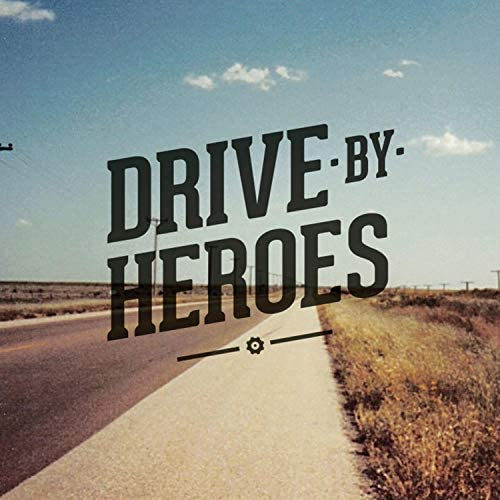 Drive by Heroes