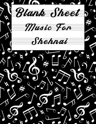 Blank Sheet Music For Shehnai: Music Manuscript Paper, Clefs Notebook, composition notebook, Blank Sheet Music Compositio, urban design (8.5 x 11 IN) ... Books | gifts Standard for students