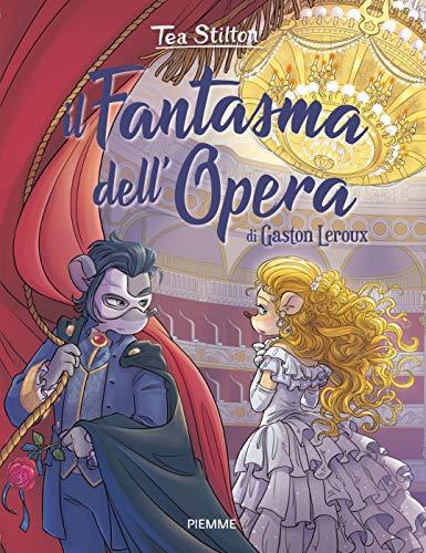 Il fantasma dell'Opera di Gaston Leroux