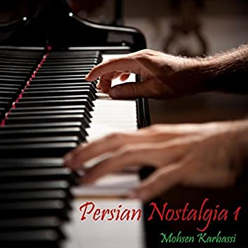 Persian Nostalgia I (Iranian Solo Romantic Piano)