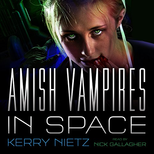 Amish Vampires in Space audiobook cover art