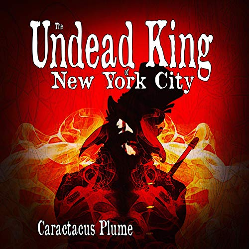 『The Undead King of New York City』のカバーアート