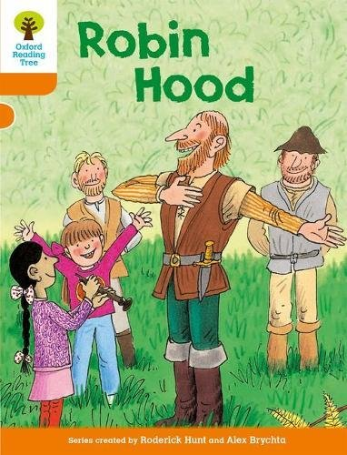 Oxford Reading Tree: Level 6: Stories: Robin Hoodの詳細を見る