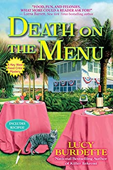 Death on the Menu: A Key West Food Critic Mystery by [Lucy Burdette]