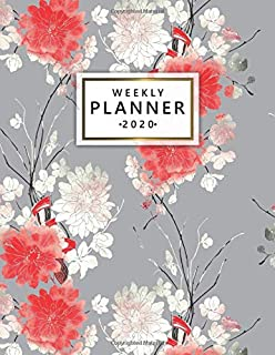 Weekly Planner 2020: Weekly & Daily 2020 Organizer, Agenda & Diary with To-Do's, Funny Holidays & Inspirational Quotes, Vision Boards, Notes & More | Cute Sakura & Floral Pattern