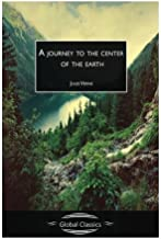 A Journey to the Centre of the Earth (Global Classics)