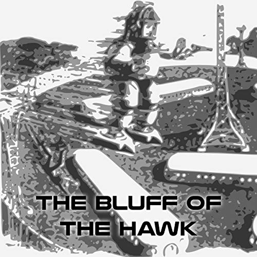 The Bluff of the Hawk cover art
