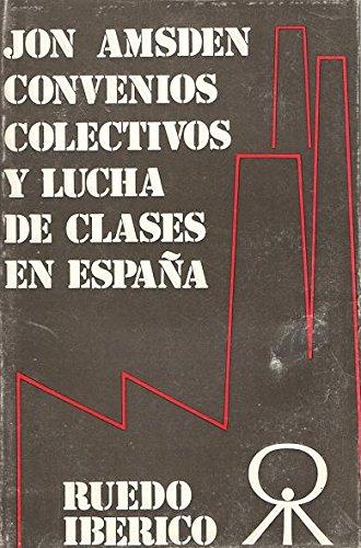 Convenio colectivo y lucha de clases en España