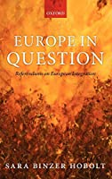 Europe in Question: Referendums on European Integration