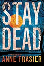 Stay Dead (Elise Sandburg Book 2)