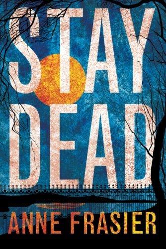 Stay Dead by Anne Frasier ebook deal