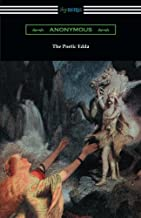 The Poetic Edda: (The Complete Translation of Henry Adams Bellows)