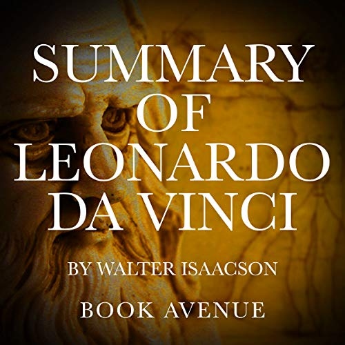 Summary of Leonardo da Vinci by Walter Isaacson cover art
