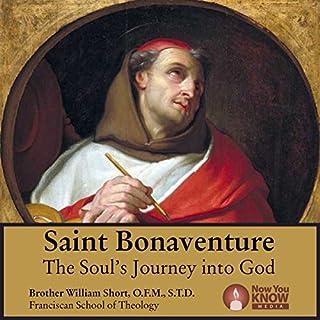 Saint Bonaventure: The Soul's Journey into God audiobook cover art