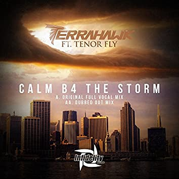 Calm B4 the Storm (feat. Tenor Fly)