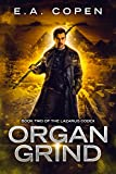 Organ Grind: An Urban Fantasy Novel (The Lazarus Codex Book 2)