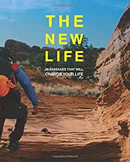 The New Life: 20 Passages That Will Change Your Life