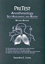 Anesthesiology: Pretest Self-Assessment and Review