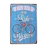 VOSAREA Cartel de chapa vintage de hierro para pared, cartel de metal, cartel para puerta retro, bar, restaurante de café, casa, decoración de pared (I Want to Ride My Bicide)