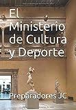 El Ministerio de Cultura y Deporte