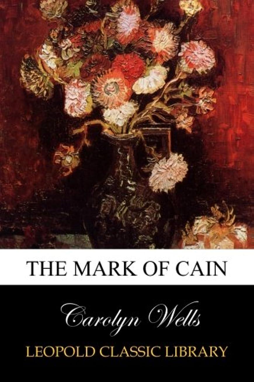申し立て分布贅沢The Mark of Cain