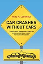 Car-Crashes-Without-Cars-:-Lessons-about-Simulation-Technology-and-Organizational-Change-from-Automotive-Design