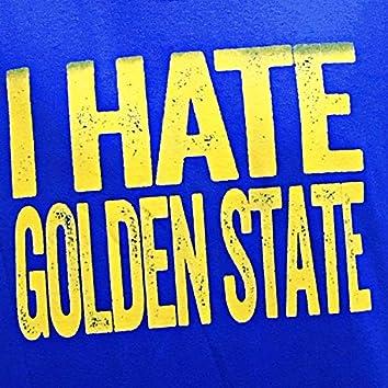 I Hate Golden State (feat. Gabriel Nehemiah)