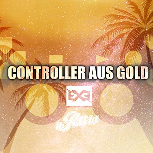 Controller aus Gold (feat. Jeaw)