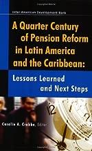 من القرن Quarter Of pension reform في أمريكا and the Caribbean: حصص الرقص اللاتيني learned و التالية