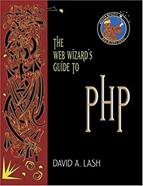 The Web Wizard's Guide to PHP