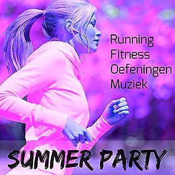 Summer Party - Running Fitness Oefeningen Muziek met Deep House Dubstep Electro Techno Klanken