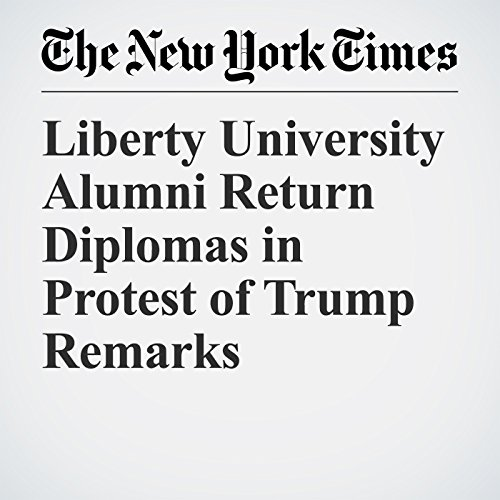 Liberty University Alumni Return Diplomas in Protest of Trump Remarks copertina