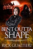 Bent Outta Shape (The Hybrid of High Moon Book 2)