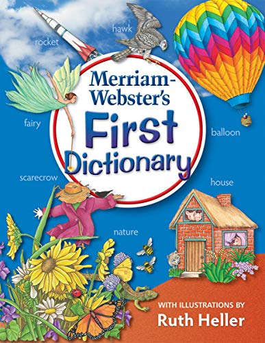 Merriam-Webster's First Dictionary (Illustrations by Ruth Heller) Newest Edition