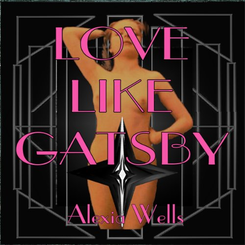 Love Like Gatsby audiobook cover art