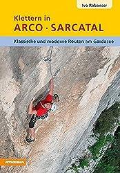 Klettertopo - Klettern in Arco Sarcatal
