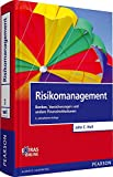 Risikomanagement: Banken, Versicherungen und andere Finanzinstitutionen (Pearson Studium - Economic BWL)