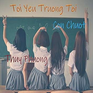 Toi Yeu Truong Toi