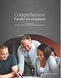 Comprehensive Faculty Development: A Guide to Attract, Retain, Develop, Reward, and Inspire by Brisciana, Michael, Independent School Management (April 1, 2013) Paperback