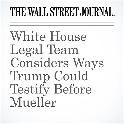 White House Legal Team Considers Ways Trump Could Testify Before Mueller copertina