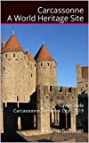 Carcassonne A World Heritage Site: Travel guide Carcassonne, medieval City - 2019